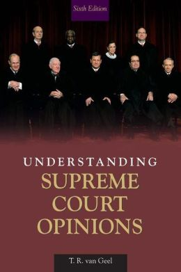 Understanding Supreme Court Opinions