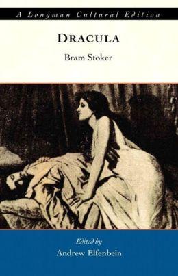 Dracula, A Longman Cultural Edition