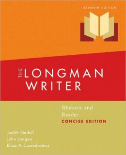 The Longman Writer: Rhetoric and Reader