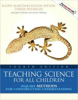 Teaching Science for All Children : Methods