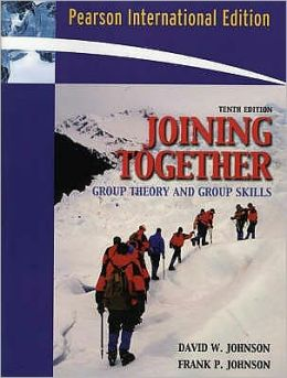 Joining Together: Group Theory and Group Skills. David W. Johnson and Frank P. Johnson