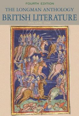 The Longman Anthology of British Literature, Volume I: The Middle Ages through The Eighteenth Century