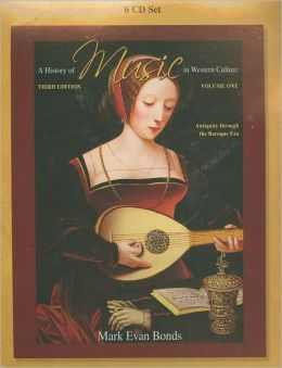 History of Music in Western Culture : Volume 1-6 CD's