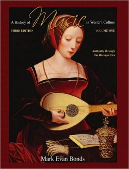 History of Music in Western Culture, Volume 1