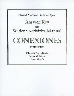 SAM Answer Key for Conexiones: Comunicaciòn y Cultura