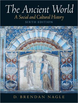 Ancient World: A Social And Cultural History- (Value Pack w/MySearchLab)