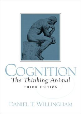 Cognition: The Thinking Animal- (Value Pack w/MySearchLab)