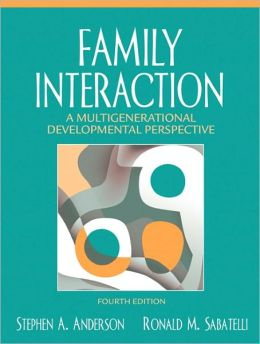 Family Interaction: A Multigenerational Developmental Perspective [With Access Code]