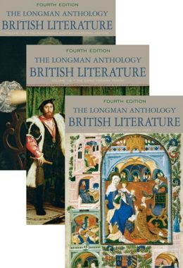 The Longman Anthology of British Literature, Volumes 1A, 1B, and 1C