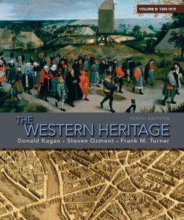 The Western Heritage: Volume B (1300-1815)