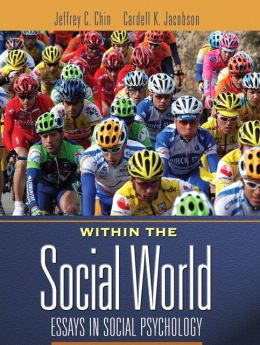 Within The Social World: Essays In Social Psychology- (Value Pack w/MySearchLab)