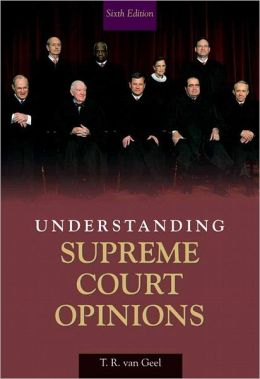 Understanding Supreme Court Opinions- (Value Pack w/MySearchLab)