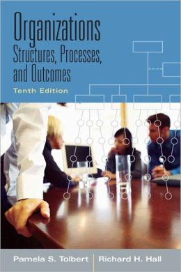 Organizations: Structures, Processes and Outcomes [With Access Code]