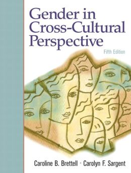 Gender In Cross-Cultural Perspective- (Value Pack w/MySearchLab)