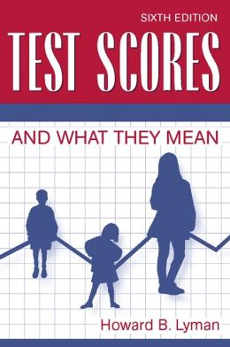 Test Scores And What They Mean- (Value Pack w/MySearchLab)