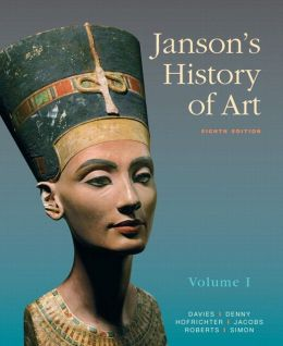 Janson's History of Art: The Western Tradition, Volume I with MyArtsLab and Pearson eText