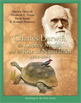 Charles Darwin, the Copley Medal, and the Rise of Naturalism 1862-1864