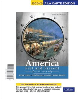 America Past and Present: Volume 2: Since 1865