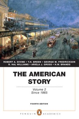 The American Story: Volume 2 (Penguin Academics Series)