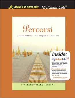 Percorsi: I'Italia attraverso la lingua e la cultura, Unbound (for Books a la carte Plus)