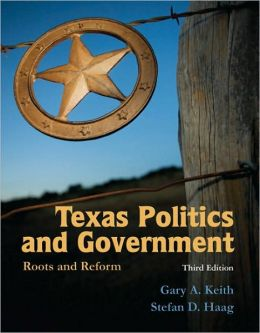 Texas Politics and Government: Roots and Reform