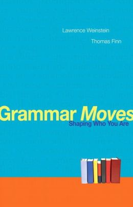 Grammar Moves: Shaping Who You Are