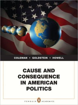 Cause and Consequence in American Politics