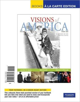 Visions of America, Volume 2: A History of the United States, Since 1865