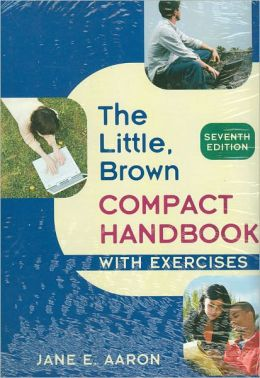 Little, Brown Compact Handbook With Exercises and Access