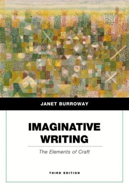 Imaginative Writing: The Elements of Craft