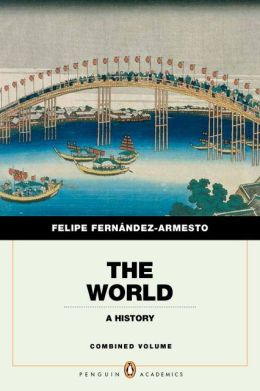 The World: A History, Penguin Academic Edition, Combined
