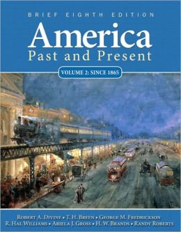 America Past and Present, Brief, Volume 2