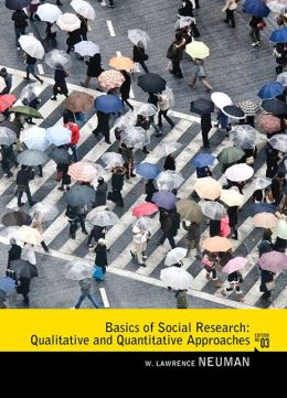 Basics of Social Research: Qualitative and Quantitative Approaches