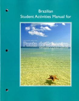Brazilian Student Activities Manual for Ponto de Encontro: Portuguese as a World Language