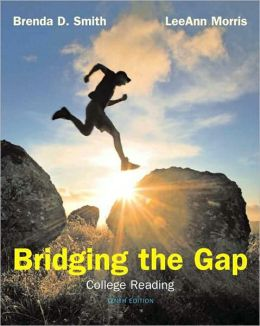 Bridging The Gap: College Reading (with MyReadingLab with Pearson eText Student Access Code Card)