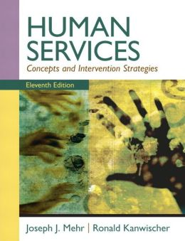 Human Services: Concepts and Intervention Strategies