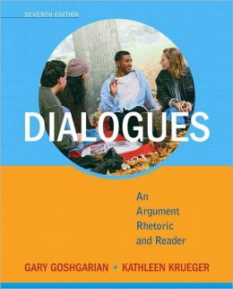 Dialogues: An Argument Rhetoric and Reader