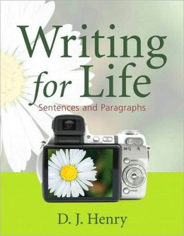 Writing for Life: Sentences and Paragraphs (with MyWritingLab Pearson eText Student Access Code Card)