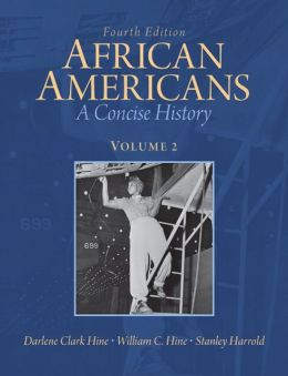 African Americans: A Concise History, Volume 2