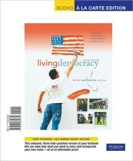 Living Democracy, 2010 Update, Brief California Edition, Books a la Carte Edition