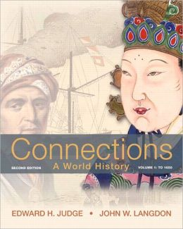Connections: A World History, Volume 1