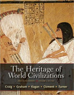 The Heritage of World Civilizations, Volume 1: Brief Edition