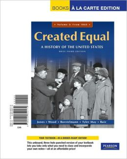 Created Equal, Brief Editon, Volume 2, Books a la Carte Edition
