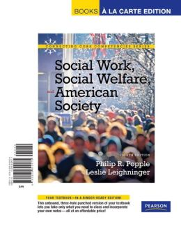 Social Work, Social Welfare and American Society, Books a la Carte Edition