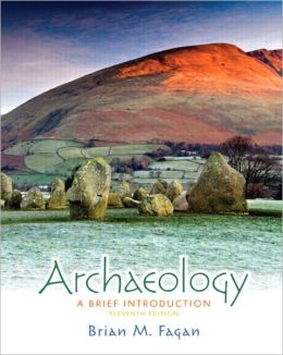 Archaeology: A Brief Introduction Plus MySearchLab with eText