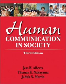 Human Communication in Society Plus NEW MyCommunicatonLab