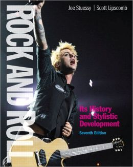 Rock and Roll: Its History and Stylistic Development Plus MySearchLab with eText