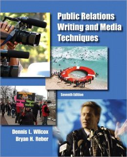 Public Relations Writing and Media Techniques Plus MySearchLab with etext