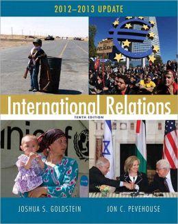 International Relations, 2012-2013 Update Plus MyPoliSciLab with eText