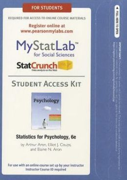 NEW MyStatLab with Pearson eText -- Standalone Access Card -- for Statistics for Psychology